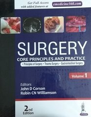 SURGERY CORE PRINCIPLES AND PRACTICE 2nd Edition 2017 (2 Volume Set) by John D Corson, Robin CN Williamson