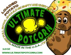 Loaded Potato (unleaded)-Ultimate Potcorn