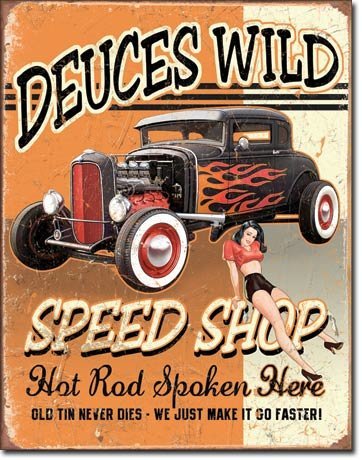 Deuces Wild Vintage Metal Sign
