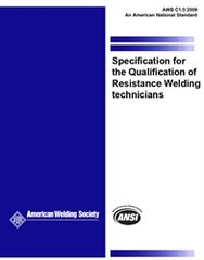 C1.5:2009 Specification for the Qualification of Resistance Welding Technicians