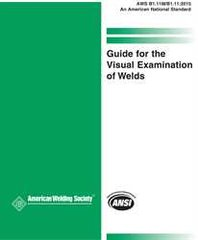 B1.11M/B1.11:2015 Guide for the Visual Examination of Welds, AWS