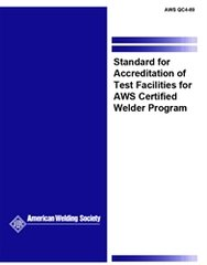 QC4:1989 Standard for Accreditation of Test Facilities for AWS Certified Welder Program