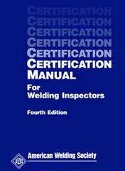 CM Certification Manual for Welding Inspectors