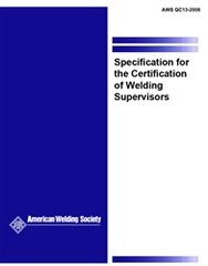 QC13:2006 Specification for the Certification of Welding Supervisors, AWS