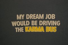 Dream Job - Karma Bus Driver