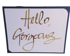 "20 Handcrafted ""Hello Gorgeous"" Note Cards"