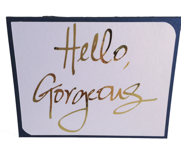 """20 Handcrafted """"Hello Gorgeous"""" Note Cards"""
