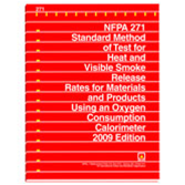 NFPA-271(09): Standard Method of Test for Heat and Visible Smoke Release Rates for Materials and Products Using an Oxygen Consumption Calorimeter