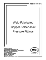 MSS-SP-109-2012 Welded Fabricated Copper Solder Joint Pressure Fittings (Incl. 2012 Errata Sheet)