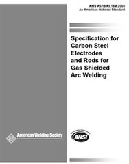 AWS- A5.18/A5.18M:2005 Specification for Carbon Steel Electrodes and Rods for Gas Sheilded Arc Weldings
