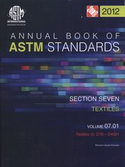 ASTM Standards, Annual Book, Volume 07.01-12, Textiles (I) ASTM-070112 9780803187917 (NEW: $30.10)