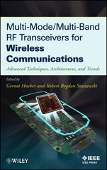 IEEE-27711-9 Multi-Mode / Multi-Band RF Transceivers for Wireless Communications: Advanced Techniques, Architectures, and Trends