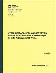 AISI-T-171 Steel Research For Construction: Criteria For The Deflection Of Steel Bridges
