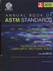 ASTM Standards, Annual Book, Volume 05.01-12, Petroleum Products and Lubricants (I) ASTM-S050112 9780803187672 (NOT NEW: $20.90)