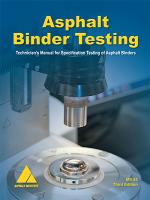 MS-25 Asphalt Binder Testing Manual (Video Presentation Available)