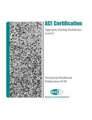 ACI-CP-45(14) Aggregate Testing Tech Level 2