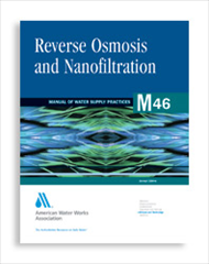 AWWA-M46 2007 Reverse Osmosis and Nanofiltration, Second Edition
