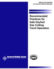 AWS- C4.2/C4.2M:2009 Recommended Practices for Safe Oxyfuel Gas Cutting Torch Operation
