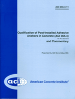 ACI-355.4-11 Qualification of Post-Installed Adhesive Anchors in Concrete and Commentary