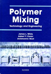 PLASTICS-02370 2001 Polymer Mixing: Technology and Engineering, (Hanser)