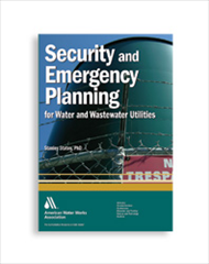 AWWA-20605 2010 Security and Emergency Planning for Water and Wastewater Utilities