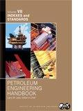 SPE-31246 Petroleum Engineering Handbook, Volume VII: Indexes and Standards