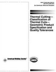 AWS- C4.6M:2006(R2012)(ISO 9013:2002 IDT) Thermal Cutting-Classification of Thermal Cuts-Geometric Product Specification and Quality Tolerances