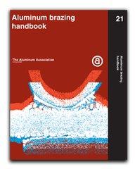 AA-ABH-21 - Aluminum Brazing Handbook 1990 (Reaffirmed, 2010) (Video Presentation)