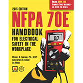 NFPA-70EHB15 NFPA 70E: Handbook for Electrical Safety in the Workplace, 2015 Edition