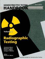ASNT-0144 2002 ASNT Nondestructive Testing Handbook, Third Edition: Volume 4, Radiographic Testing (RT)