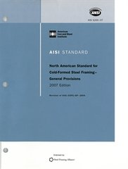 AISI-S200-07 - AISI North American Standard For Cold-Formed Steel Framing - General Provisions, 2007 Edition