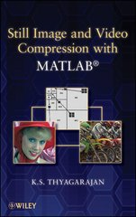 IEEE-48416-6 Still Image and Video Compression with MATLAB