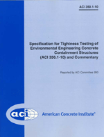 ACI-350.1-10 Specification for Tightness Testing of Environmental Engineering Concrete Containment Structures & Commentary