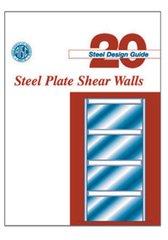 AISC-820-06 Design Guide 20: Steel Plate Shear Walls