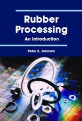 PLASTICS-03094 2001 Rubber Processing: An Introduction, (Hanser)