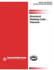 AWS- D1.9/D1.9M:2007 ADD1 Structural Welding Code Titanium