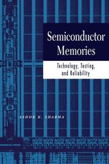 IEEE-31000-1 Semiconductor Memories: Technology, Testing, and Reliability
