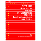 NFPA-1126(11): Standard for the Use of Pyrotechnics Before a Proximate Audience