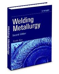 ASM-74575G Welding Metallurgy, 2nd Edition