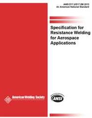 AWS- D17.2/D17.2M:2013 Specification for Resistance Welding for Aerospace Applications