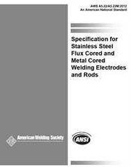 AWS- A5.22/A5.22M:2012 Stainless Steel Flux Cored and Metal Cored Welding Electrodes and Rods