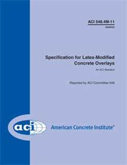 ACI-548.4M-11 Metric Specification for Latex-Modified Concrete Overlays