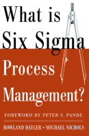 ASQ-P1216-2005 What is Six Sigma Process Management?
