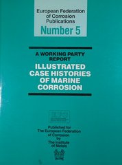 CORROSION-62861 Illustrated Case Histories of Marine Corrosion (Video Presentation Available)