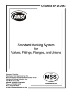 MSS-SP-25-2013 Standard Marking System for Valves, Fittings, Flanges, and Unions