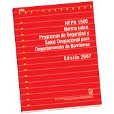 NFPA-1500E(07): Norma sobre Programas de Seguridad y Salud Ocupacional para Departamentos de Bomberos