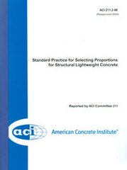 ACI-211.2-98: Standard Practice for Selecting Proportions for Structural Lightweight Concrete (Reapproved 2004)