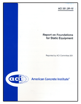 ACI-351.2R-10 Report on Foundations for Static Equipment