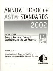 ASTM Standards, Annual Book, Volume 15.07-2002, Sports Equipment; Safety and Traction for Footwear; Amusement Rides; Consumer Products (NEW: $19.00)