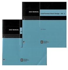 AISI-D100-13 Cold-Formed Steel Design Manual, 2013 Edition